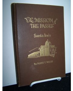 The Mission of the Passes: Santa Ines.