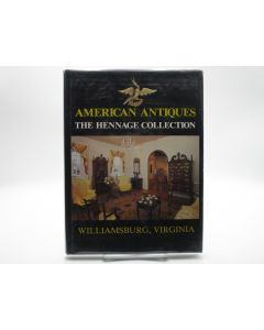 American Antiques: The Hennage Collection.