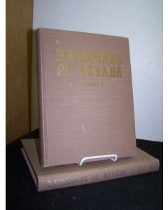 Railroads of Nevada and Eastern California  (2 vols.).