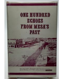 One Hundred Echoes From Mesa's Past.