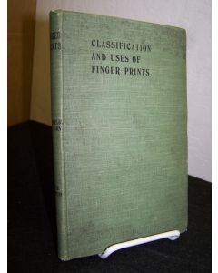Classification and Uses of Finger Prints.