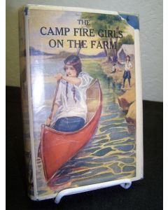 The Camp Fire Girls On The Farm