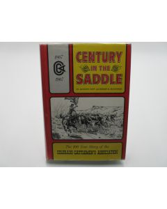 Century in the Saddle: the 100 year story of the Colorado Cattlemen's Association.