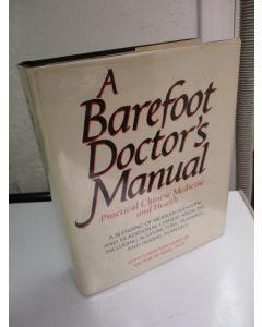 A Barefoot Doctor's Manual.