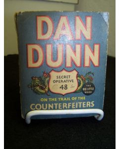 Dan Dunn Secret Operative 48 on the Trail of the Counterfeiters.