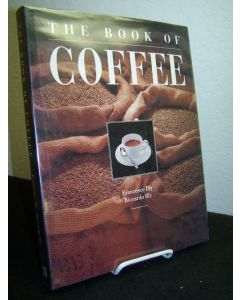 The Book of Coffee; a Gourmet's Guide.
