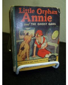 Little Orphan Annie and the Ghost Gang.