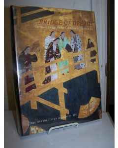 Bridge of Dreams: The Mary Griggs Burke Collection of Japanese Art.