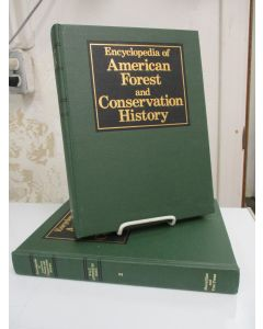 Encyclopedia of American Forest and Conservation History.  2 volumes.