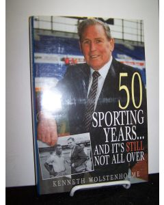 50 Sporting Years... and it's Still not Over.