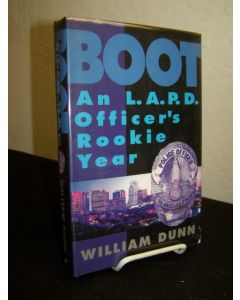 Boot: An LAPD Officer's Rookie Year.