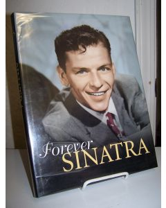 Forever Sinatra: A Celebration in Words and Images.