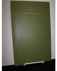 The Key of the Field Being No. 1 of the Furnival Books.