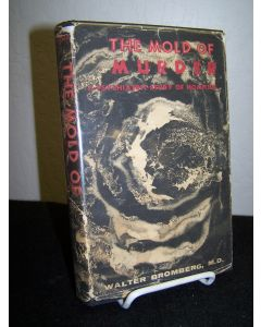 The Mold of Murder: A Psyhiatric Study of Homicide.