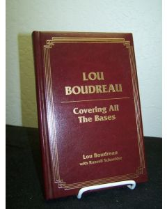 Lou Boudreau: Covering all the Bases.