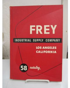 Frey Industrial Supply Company Catalog 58: Distributors of Industrial Supplies, Cutting Tools, Precision Tools, Abrasive Wheels, , Honing Equipment & Portable-Electric Tools.
