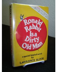 Ronald Rabbit is a Dirty Old Man.