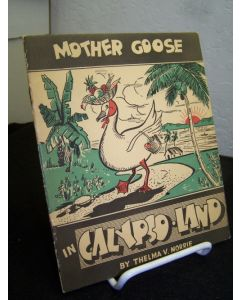 Mother Goose in Calypso Land.