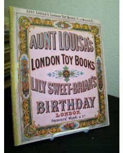 Aunt Louisa's London Toy Books: Lily Sweet-Briar's Birthday.