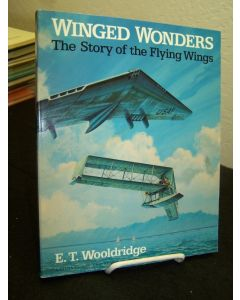 Winged Wonders: The Story of the Flying WIngs