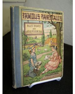 Famous Fairy Tales: Blue Beard and Jack and the Bean Stalk.