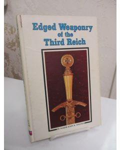 Edged Weaponry of the Third Reich.