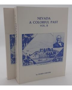 Nevada; A Colorful Past  2 volumes.