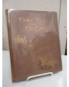 Fairy Tales from the Far East (Adapted from the Birth Stories of Buddha).