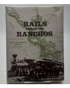Rails Across the Ranchos. (Signed).