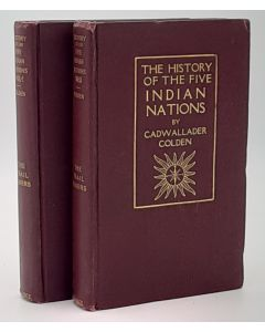 The History of the Five Indian Nations of Canada. Two Volumes, Which are dependent on the Province of New York,and are a barrier between the English and the French in that part of the world.