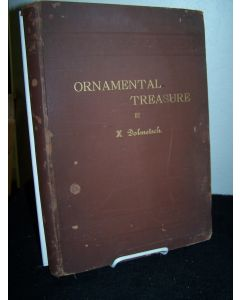 Ornamental Treasure: A collection of designs of all styles and periods.