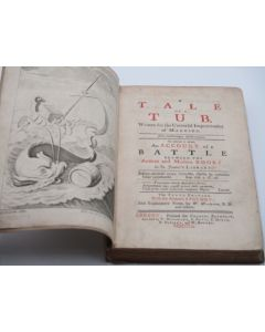 A TALE OF A TUB, Written for the Universal Improvement of Mankind To Which Is Added, an Account of a Battle Between the Ancient and Modern Books in St. James's Library.