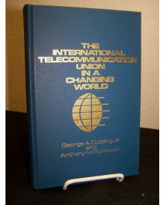 The International Telecommunication Union in a Changing World.