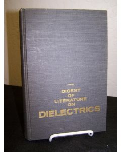 Digest of Literature on Dielectrics volume 32.