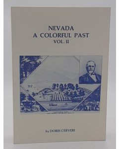 Nevada; A Colorful Past  Volume. II.