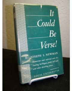 It Could Be Verse! Humorous and Satirical Verse Including Burlesques, Poetic Tall Tales and Other Diverting Pieces.