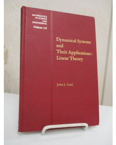 Dynamical Systems and Their Applications: Linear Theory.
