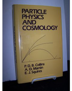 Particle Physics and Cosmology.