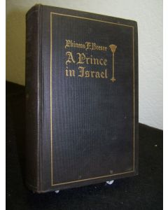 A Prince in Israel; A Biography.