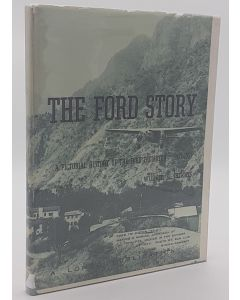 The Ford Story; A Pictorial History of the Ford Tri-Motor 1927-1957.