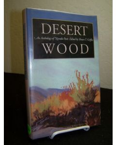 Desert Wood; An Anthology of Nevada Poets.