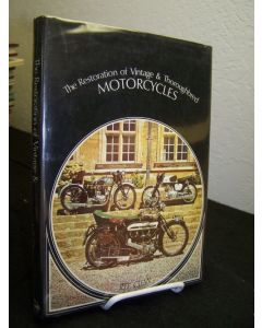 The Restoration of Vintage & Thoroughbred Motorcycles.