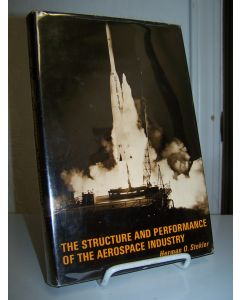 The Structure and Performance of the Aerospace Industry.