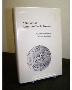 A Survey of American Trade Tokens; An Anthology.