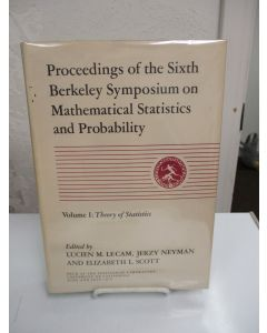 Proceedings of the Sixth Berkeley Symposium on Mathematical Statistics and Probability; Volume I: Theory of Statistics.