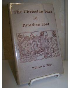 The Christian Poet in Paradise Lost.