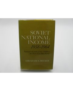 Soviet National Income 1958-1964; National Accounts of the USSR in the Seven Year Plan Period.