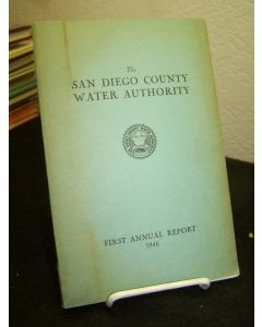 San Diego County Water Authority, First Annual Report; For Period June 9, 1944 to June 30, 1946.