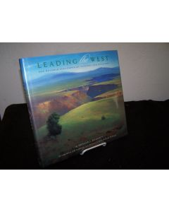 Leading the West; One Hundred Contemporary Painters and Sculptors.