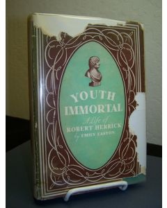 Youth Immortal; A Life of Robert Herrick.
